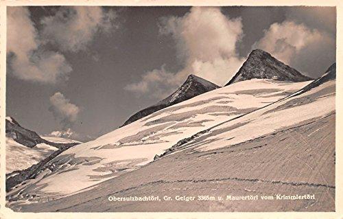 Geiger Of Austria (Obersulzbachtorl, Geiger Krimmlertorl Austria Postcard)