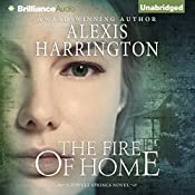 The Fire of Home | Alexis Harrington