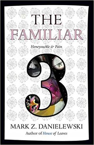 The Familiar Volume 3: Honeysuckle & Pain cover