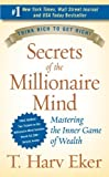 img - for Secrets of the Millionaire Mind by Eker, T. Harv (2007) Mass Market Paperback book / textbook / text book