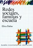 img - for Redes Sociales, Familias y Escuela (Spanish Edition) by Elina N. Dabas (1998-07-02) book / textbook / text book