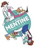 """Afficher """"Mentine n° 2 Cette fois c'est l'internat !"""""""