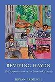 Reviving Haydn (Eastman Studies in Music)