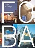 img - for FOBA: Buildings by Katsu Umebayashi, Thomas Daniell, Michael Webb (2005) Paperback book / textbook / text book