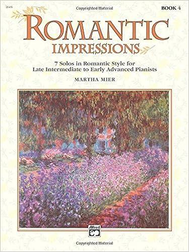 Romantic Impressions, Bk 4 (2003-06-01)
