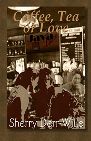 book cover of Coffee, Tea Or Love