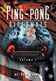 Adventures of the Ping-Pong Diplomats, Fred Danner, 1465392297