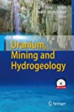 img - for Uranium, Mining and Hydrogeology book / textbook / text book