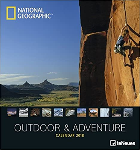 National Geographic Outdoor & Adventure 2018: Fotokalender B01N7MDJ09