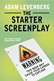 The Starter Screenplay: An Executive's Perspective on Screenwriting