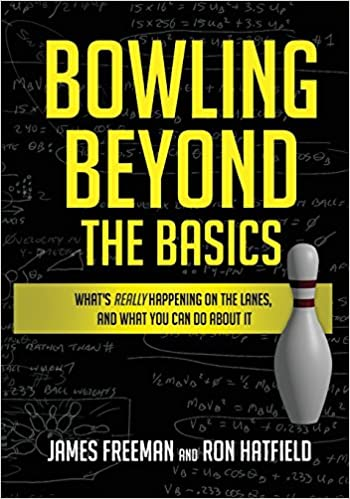 a7e5f0f8cbf6 Bowling Beyond the Basics  What s Really Happening on the Lanes