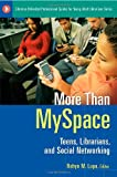 More Than Myspace, Robyn Lupa, 1591587603