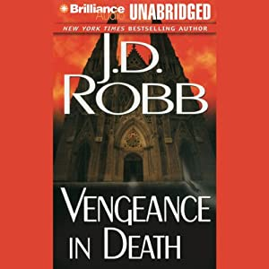 Vengeance in Death: In Death, Book 6 Audiobook