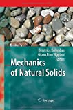 Mechanics of Natural Solids, Kolymbas, Dimitrios and Viggiani, Gioacchino, 3642420761