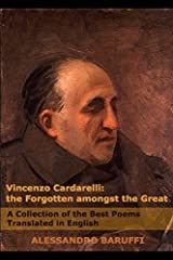 Vincenzo Cardarelli: The Forgotten amongst the Great: A Collection of the Best Poems Translated in English Paperback