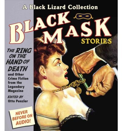 [(The Ring on the Hand of Death: And Other Crime Fiction from the Legendary Magazine)] [Author: Otto Penzler] published on (February, 2012)