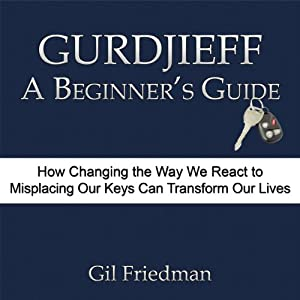 Gurdjieff, A Beginner's Guide Audiobook