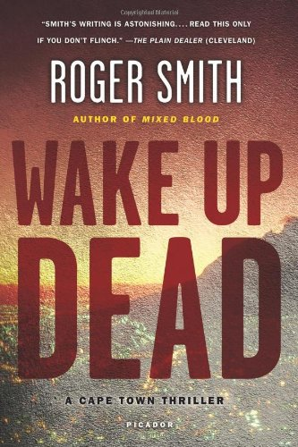 Download Wake Up Dead: A Cape Town Thriller PDF