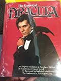 The Essential Dracula:  A Completely Illustrated & Annotated Edition of Bram Stoker's Classic Novel