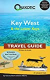 Quixotic Key West & the Lower Keys Travel Guide (Quixotic Travel Guides)