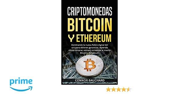 Amazon.com: Criptomonedas: Bitcoin Y Ethereum: Dominando la ...