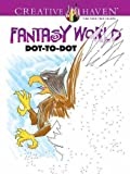 Creative Haven Fantasy World Dot-to-Dot (Adult Coloring)