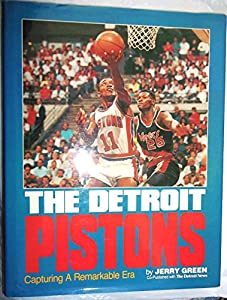 The Detroit Pistons: Capturing a Remarkable Era