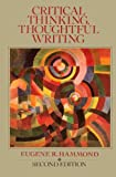 Critical Thinking, Thoughtful Writing, Hammond, Eugene, 0070259178