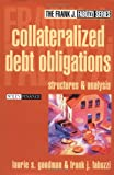 Collateralized Debt Obligations, Laurie S. Goodman and Frank J. Fabozzi, 0471234869