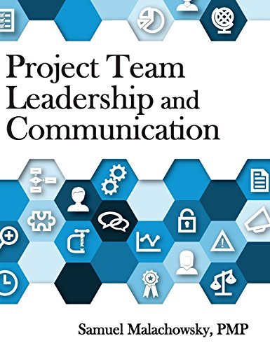 Project Team Leadership and Communication (Best Personal Project Management)