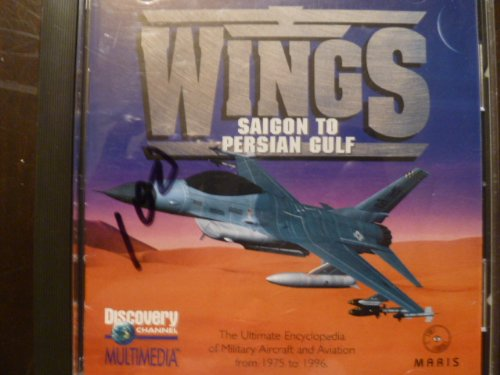 wings-saigon-to-persian-gulf-the-ultimate-encyclopedia-of-military-aircraft-and-aviation-from-1975-t