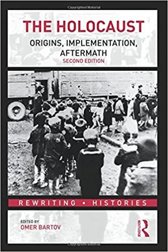 The holocaust origins implementation aftermath rewriting the holocaust origins implementation aftermath rewriting histories 2nd edition fandeluxe Images