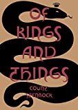Of Kings and Things: Strange Tales and Decadent Poems by Count Eric Stanislaus Stenbock (Strange Attractor Press)