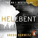 Hellbent Audiobook by Gregg Hurwitz Narrated by To Be Announced