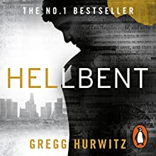 Hellbent Audiobook by Gregg Hurwitz Narrated by Scott Brick