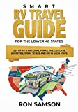 Search : Smart RV Travel Guide For The Lower 48 States: List of RV & National Parks, the Cost, the Amenities, What to See and Do in Each State