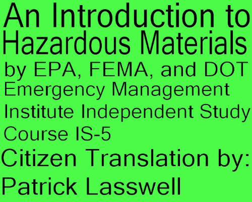 Hazardous Epa Material (An Introduction to Hazardous Materials FEMA Independent Study Course IS-5)