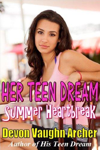 Her Teen Dream Summer Heartbreak Her Teen Dream Series Book 2 By