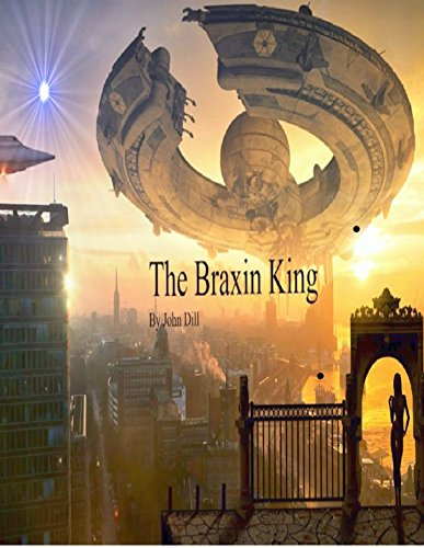The Braxin King: Book One