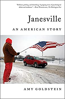 Janesville: An American Story by [Goldstein, Amy]
