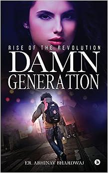 Utorrent Descargar Pc Damn Generation: Rise Of The Revolution Epub Patria