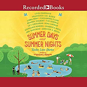 Summer Days and Summer Nights Audiobook