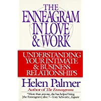 The Enneagram in Love & Work: Understanding Your Intimate & Business Relationships