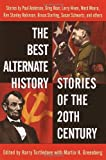 The Best Alternate History Stories of the 20th Century, , 0345439902