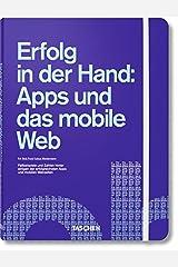 Erfolg in der Hand: Apps und das mobile Web Hardcover