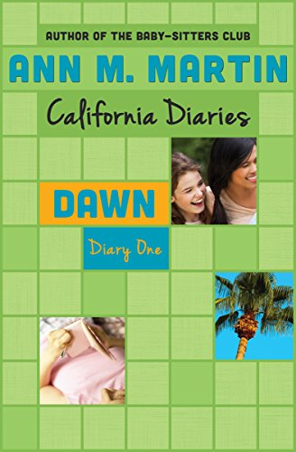 Dawn: Diary One (California Diaries Book 1)