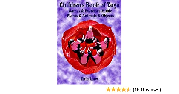 Childrens Book of Yoga: Games & Exercises Mimic Plants ...
