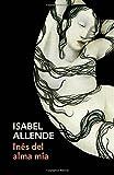 download ebook inés del alma mía: spanish-language edition of inés of my soul (spanish edition) pdf epub