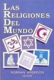 Las Religiones del Mundo, Norman Anderson, 0311057675