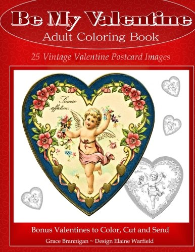 Be My Valentine Adult Coloring Book: 25 Vintage Valentine Postcards
